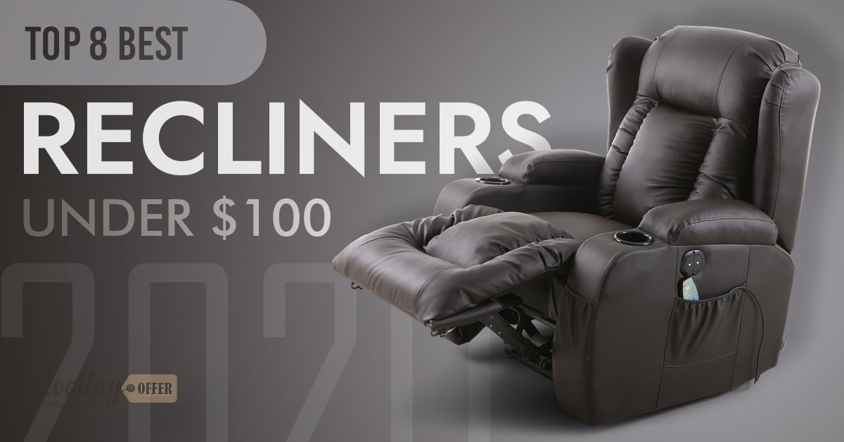 Recliners under $100