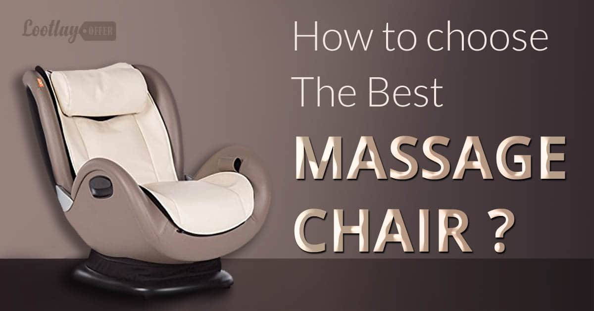 how to choose massage chair
